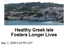 Healthy Greek Isle Fosters Longer Lives
