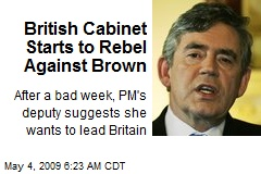 British Cabinet Starts to Rebel Against Brown