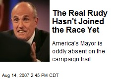 The Real Rudy Hasn't Joined the Race Yet
