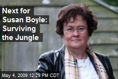 Next for Susan Boyle: Surviving the Jungle