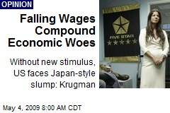 Falling Wages Compound Economic Woes