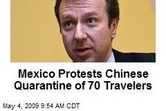 Mexico Protests Chinese Quarantine of 70 Travelers