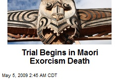 Trial Begins in Maori Exorcism Death