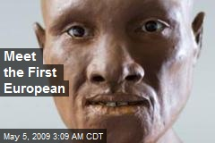 Meet the First European