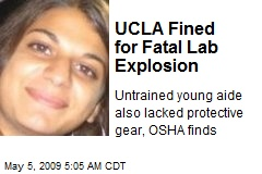 UCLA Fined for Fatal Lab Explosion