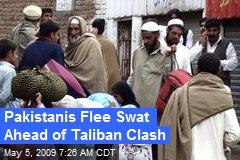 Pakistanis Flee Swat Ahead of Taliban Clash