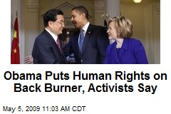 Obama Puts Human Rights on Back Burner, Activists Say