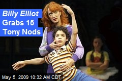Billy Elliot Grabs 15 Tony Nods