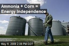 Ammonia + Corn = Energy Independence