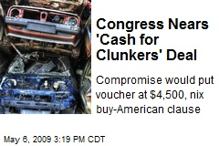 Congress Nears 'Cash for Clunkers' Deal