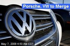 Porsche, VW to Merge