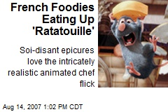 French Foodies Eating Up 'Ratatouille'