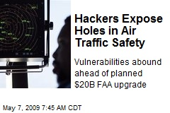 Hackers Expose Holes in Air Traffic Safety