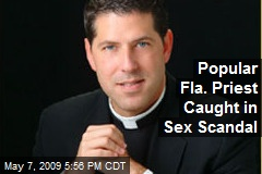 Popular Fla. Priest Caught in Sex Scandal