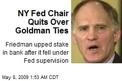 NY Fed Chair Quits Over Goldman Ties