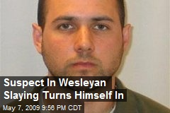 Suspect In Wesleyan Slaying Turns Himself In