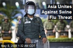 Asia Unites Against Swine Flu Threat