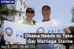 Obama Needs to Take Gay Marriage Stance