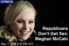 Republicans Don't Get Sex: Meghan McCain