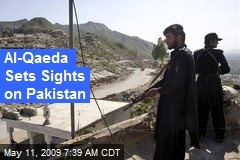 Al-Qaeda Sets Sights on Pakistan