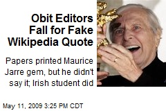 Obit Editors Fall for Fake Wikipedia Quote