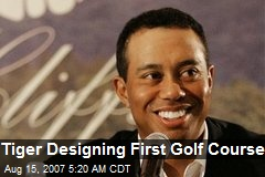 Tiger Designing First Golf Course