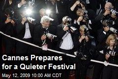 Cannes Prepares for a Quieter Festival