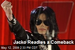 Jacko Readies a Comeback