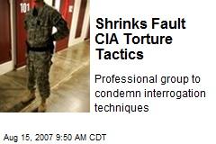 Shrinks Fault CIA Torture Tactics