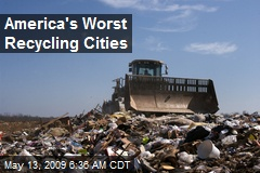 America's Worst Recycling Cities
