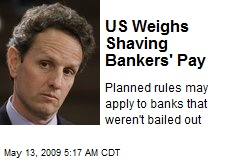 US Weighs Shaving Bankers' Pay
