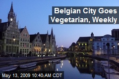 Belgian City Goes Vegetarian, Weekly