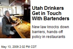 Utah Drinkers Get in Touch With Bartenders