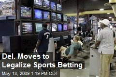 Del. Moves to Legalize Sports Betting