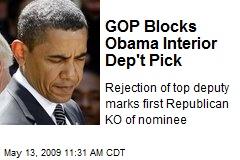 GOP Blocks Obama Interior Dep't Pick