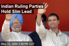 Indian Ruling Parties Hold Slim Lead