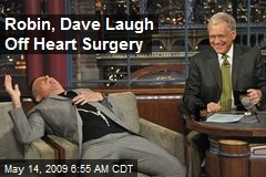 Robin, Dave Laugh Off Heart Surgery