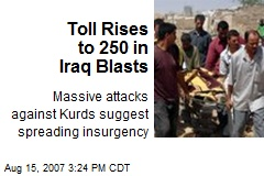 Toll Rises to 250 in Iraq Blasts