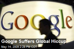 Google Suffers Global Hiccup