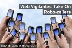 Web Vigilantes Take On Robo-callers