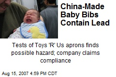 China-Made Baby Bibs Contain Lead