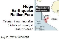 Huge Earthquake Rattles Peru