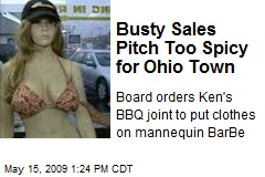 Busty Sales Pitch Too Spicy for Ohio Town