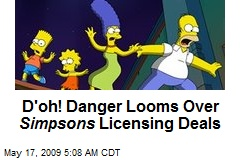 D'oh! Danger Looms Over Simpsons Licensing Deals
