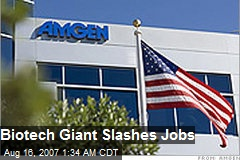 Biotech Giant Slashes Jobs