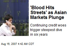 'Blood Hits Streets' as Asian Markets Plunge
