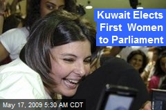 Kuwait Elects First Women to Parliament