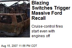 Blazing Switches Trigger Massive Ford Recall