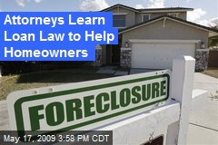 Attorneys Learn Loan Law to Help Homeowners