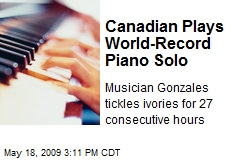 Canadian Plays World-Record Piano Solo